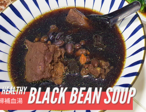 Slow-Cooked Healthy Chinese Black Bean Herbal Soup | 黑豆當歸補血湯